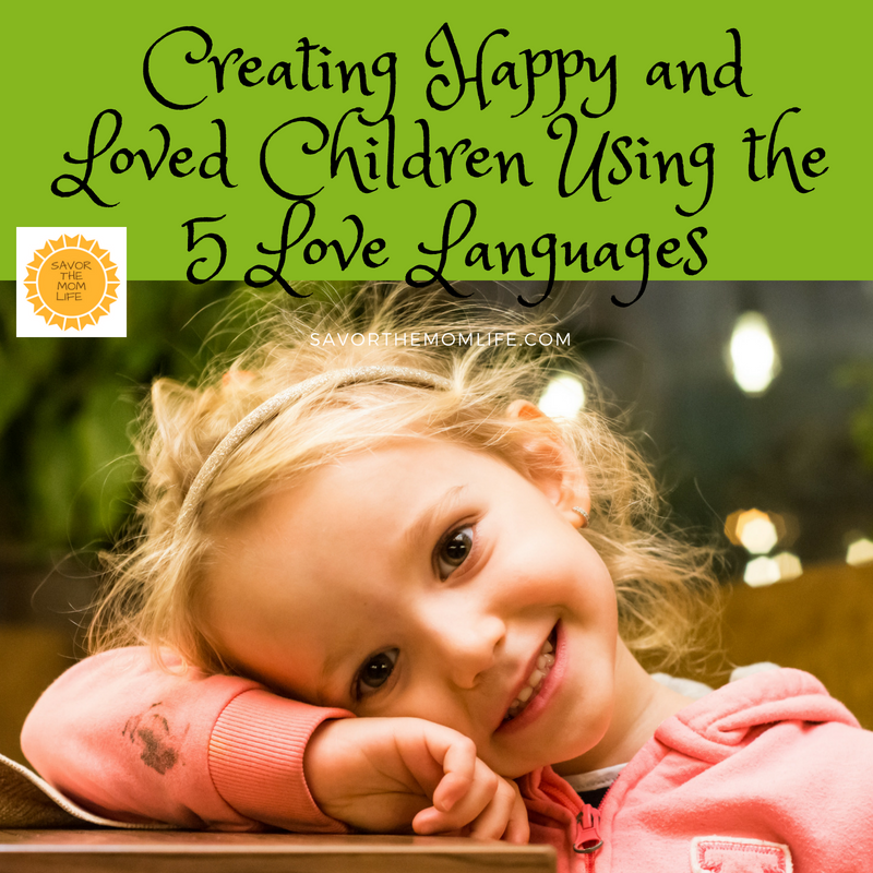 Happy Kids by Using the 5 Love Languages