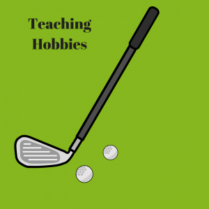 Teaching Hobbies- The Benefits of Connecting with your Kids