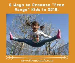 """Promote """"Free Range"""" Kids"""