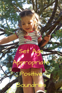 Set Age Appropriate Positive Boundaries