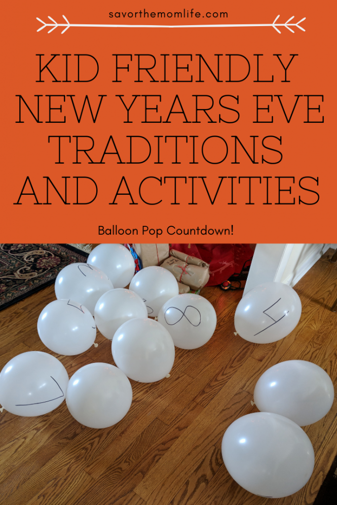 Kid friendly New Years Eve Traditions and Activities