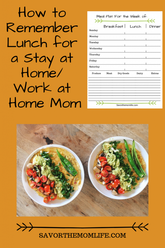 How to Remember Lunch for a Stay at Home