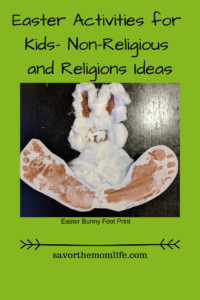 Easter Activities for Kids- Non-Religious and Religions Ideas- Easter Bunny Foot Prints