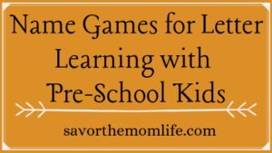 Name Games for Letter Learning with Pre-School Kids