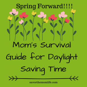 Mom's Survival Guide for Daylight Saving Time