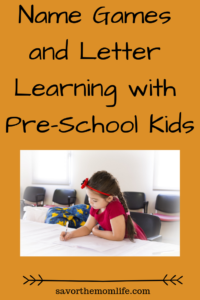 Name Games and Letter Learning with Pre-School Kids.