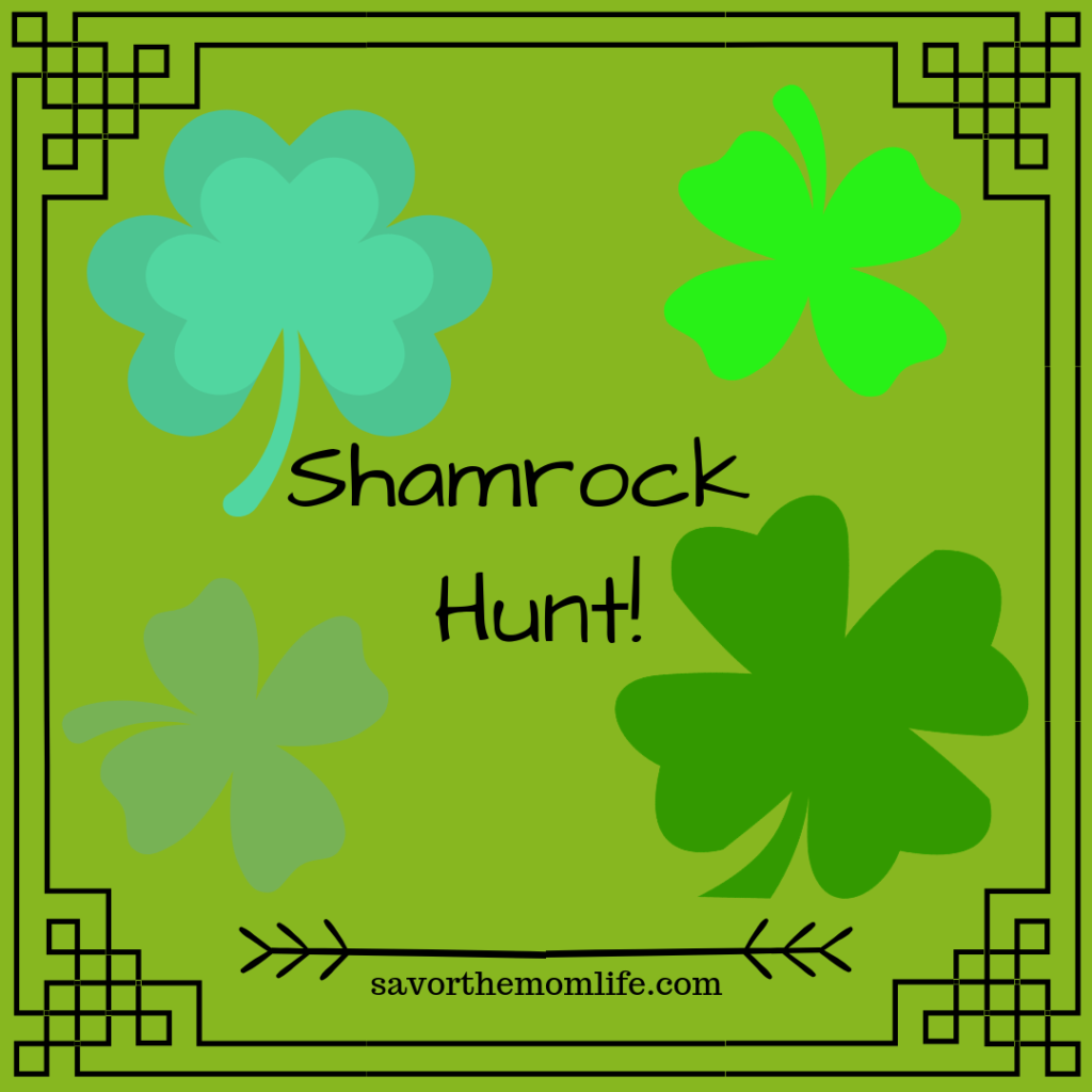 St. Patrick's Day Kid Activities- Shamrock Hunt