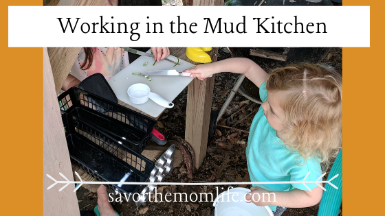 Working in the Mud Kitchen