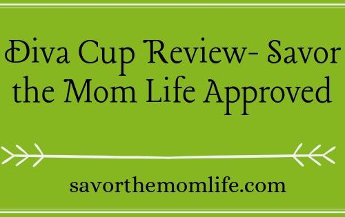 Diva Cup Review- Savor the Mom Life Approved