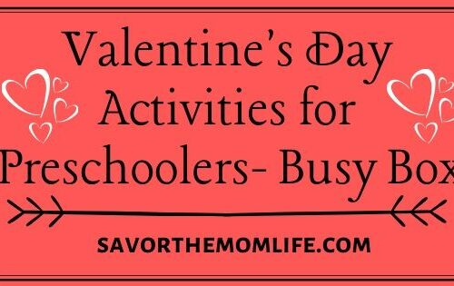 Valentine's Day Activities for Preschoolers- Busy Box
