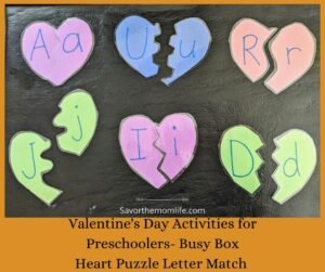 Valentine's Day Activities for Preschoolers- Busy Box. Heart Puzzle Letter Match