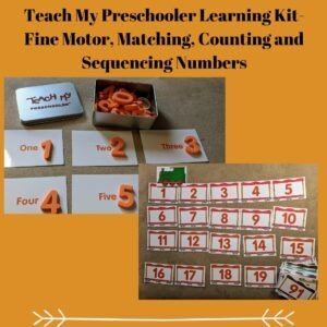 Teach My Preschooler Learning Kit- Fine Motor, Matching, Counting and Sequencing Numbers
