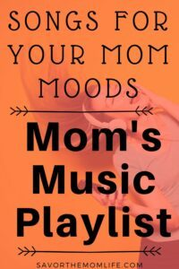 Songs for Your Mom Moods. Mom's Music Playlist.