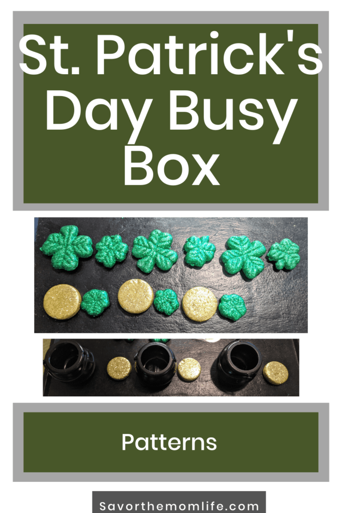 St. Patrick's Day Busy Box. Patterns