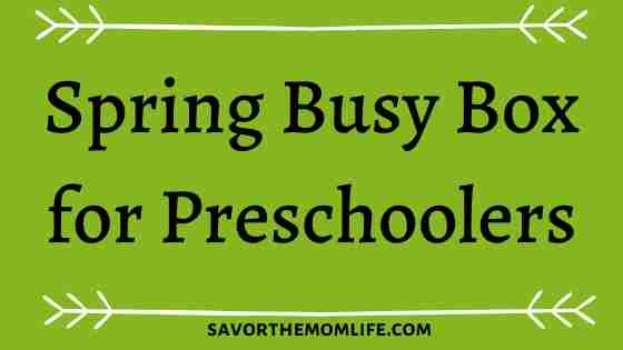 Spring Busy Box for Preschoolers