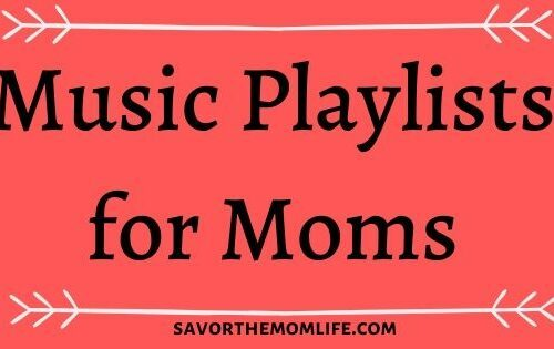 Music Playlists for Moms