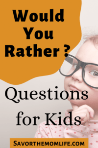 Would You Rather? Questions for Kids