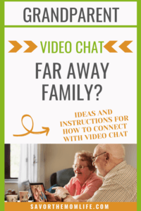 Grandparent Video Chat with printable Instructions for how to connect with Video Chat.