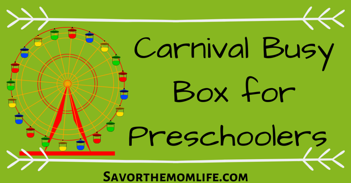 Carnival Busy Box for Preschoolers