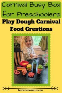 Carnival Busy Box for Preschoolers- Play Dough Carnival Food Creations