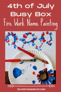 4th of July Busy Box Fire Works Paint