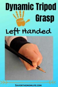 Dynamic Tripod Grasp- Left Handed