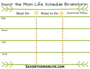 Savor the Mom Life Schedule Brainstorm