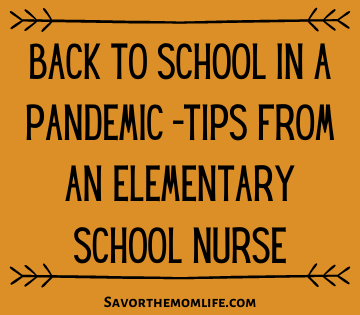 Back to School in a Pandemic -Tips from an Elementary School Nurse