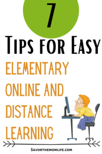 7 Tips for Easy Elementary Distance and Online Learning