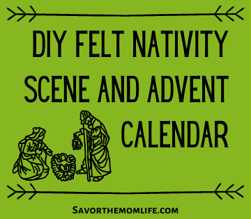 DIY Felt Nativity Scene and Advent Calendar