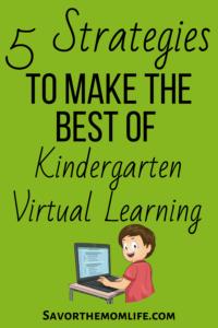 5 Strategies to Make the Best of Kindergarten Virtual Learning