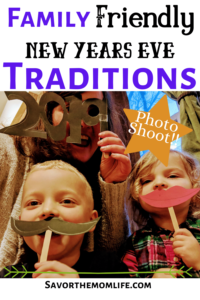 Kid Friendly New Years Eve Traditions