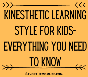 Kinesthetic Learning Style for Kids- Everything You Need to Know