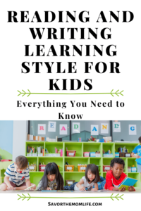 Reading and Writing Learning Style for Kids- Everything you Need to Know