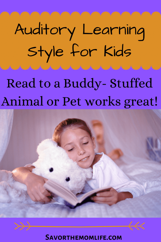 Auditory Learning Style for Kids Read to a Buddy- Stuffed Animal or Pet works great!