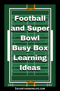 Football and Super Bowl Busy Box Learning Ideas