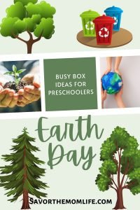 Busy Box Ideas for Preschoolers Earth Day