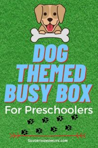 Dog Themed Busy Box for preschoolers