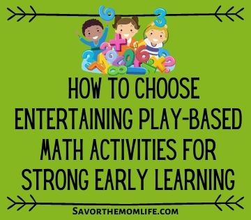 How to Choose Entertaining Play-Based Math Activities for Strong Early Learning