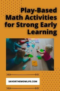 Play-Based Math Activities for Strong Early Learning