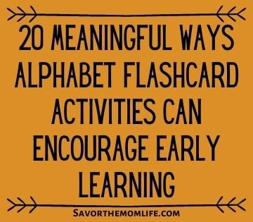 20 Meaningful Ways Alphabet Flashcard Activities can Encourage Early Learning