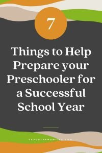 7 Things to Help Prepare your Preschooler for a Successful School Year