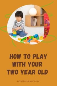How to Play with Your Two Year Old